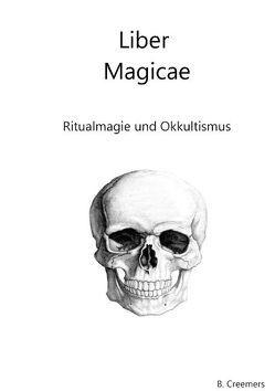 Liber Magicae von Creemers,  Boris