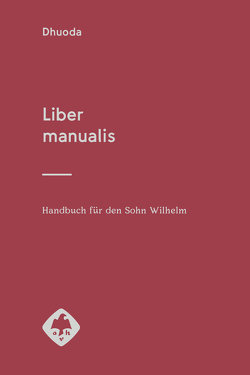 Liber manualis von Fels,  Wolfgang, Riché,  Pierre