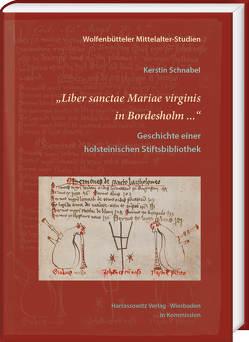 """""""Liber sanctae Mariae virginis in Bordesholm …"""" von Schnabel,  Kerstin"""
