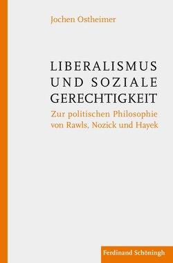 Liberalismus und soziale Gerechtigkeit von Ostheimer,  Jochen