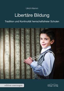 Libertäre Bildung von Klemm,  Ulrich