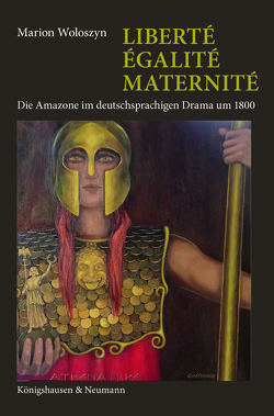 Liberté, Égalité, Maternité von Woloszyn,  Marion