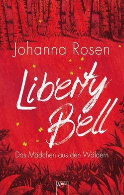 Liberty Bell von Rosen,  Johanna