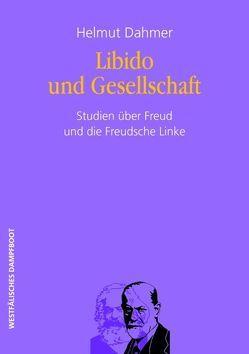 Libido und Gesellschaft von Dahmer,  Helmut