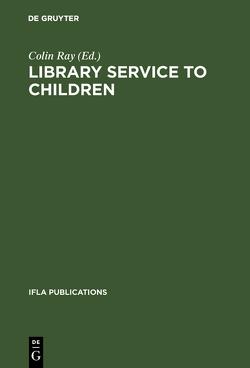 Library service to children von Ray,  Colin