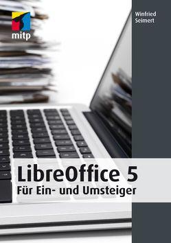 LibreOffice 5 von Seimert,  Winfried