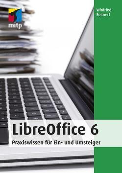 LibreOffice 6 von Seimert,  Winfried