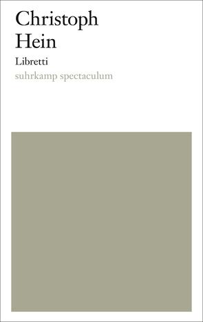 Libretti von Hein,  Christoph