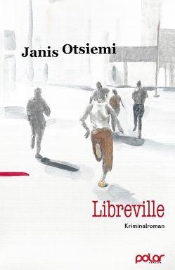 Libreville von Gutberlet,  Caroline, Otsiemi,  Janis