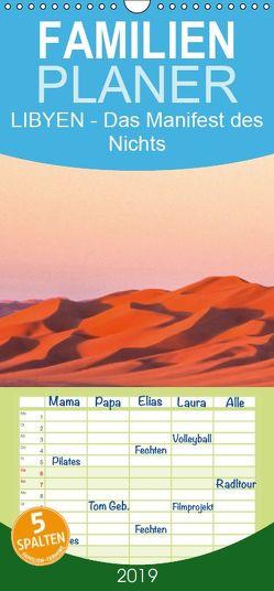LIBYEN – Das Manifest des Nichts – Familienplaner hoch (Wandkalender 2019 , 21 cm x 45 cm, hoch) von Dr. Günter Zöhrer,  ©
