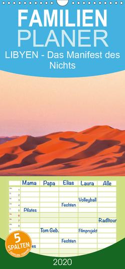 LIBYEN – Das Manifest des Nichts – Familienplaner hoch (Wandkalender 2020 , 21 cm x 45 cm, hoch) von Dr. Günter Zöhrer,  ©