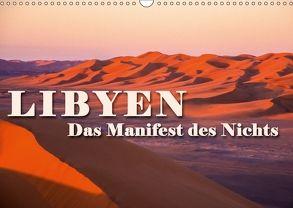 LIBYEN – Das Manifest des Nichts (Wandkalender 2018 DIN A3 quer) von Dr. Günter Zöhrer,  ©