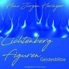 Lichenbergfiguren von Heringer,  Hans-Jürgen