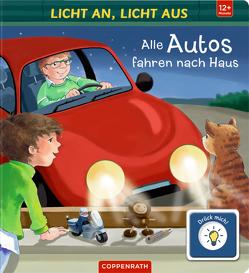 Licht an, Licht aus: Alle Autos fahren nach Haus von Ackroyd,  Dorothea