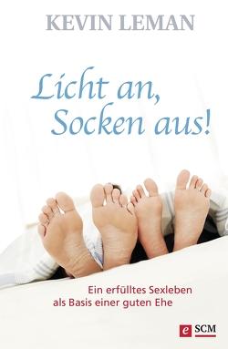 Licht an, Socken aus! von Leman,  Kevin
