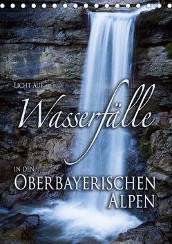 Licht auf Wasserfälle in den oberbayrischen Alpen (Tischkalender 2019 DIN A5 hoch) von Spörrer,  Stefan