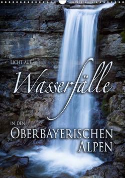 Licht auf Wasserfälle in den oberbayrischen Alpen (Wandkalender 2019 DIN A3 hoch) von Spörrer,  Stefan