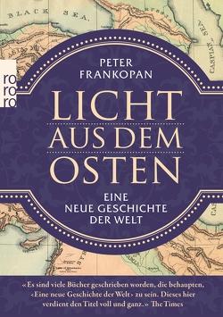 Licht aus dem Osten von Bayer,  Michael, Frankopan,  Peter, Juraschitz,  Norbert, ML Design