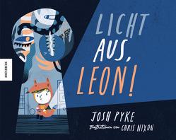 Licht aus, Leon! von Nixon,  Chris, Pyke,  Josh