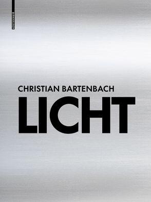 Licht von Bartenbach,  Christian