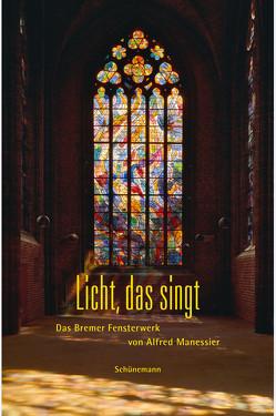 Licht, das singt von Gudera,  Alice, Herlyn,  Sunke, Hinz,  Ottmar, Holzner-Rabe,  Christa, Kurmann-Schwarz,  Brigitte, Lauchkötter,  Frank