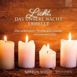 Licht, das unsere Nacht erhellt von Wood,  Simeon