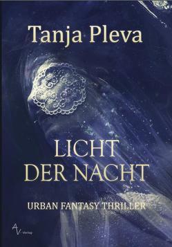 LICHT DER NACHT von Pleva,  Tanja