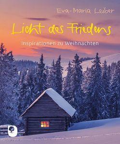 Licht des Friedens von Leiber,  Eva Maria