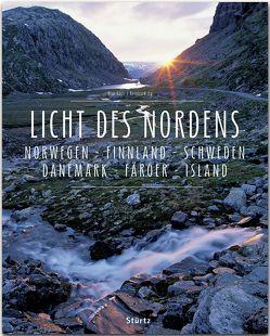 Licht des Nordens – Norwegen • Finnland • Schweden • Dänemark • Färöer • Island von Galli,  Max, Ilg,  Reinhard