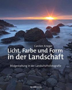 Licht, Farbe und Form in der Landschaft von Krieger,  Carsten