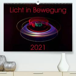 Licht in Bewegung (Premium, hochwertiger DIN A2 Wandkalender 2021, Kunstdruck in Hochglanz) von Gerard,  Sven