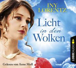 Licht in den Wolken von Lorentz,  Iny, Moll,  Anne