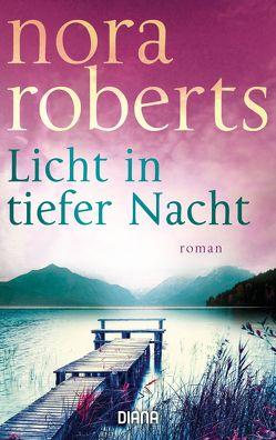 Licht in tiefer Nacht von Burkhardt,  Christiane, Roberts,  Nora