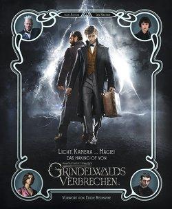 Licht, Kamera … Magie! (Das Making-Of von Phantastische Tierwesen: Grindelwalds Verbrechen) von Krätschmar,  Tania, Nathan,  Ian