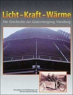 Licht – Kraft – Wärme von Zelnhefer,  Siegfried
