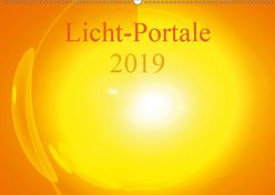 Licht-Portale 2019 (Wandkalender 2019 DIN A2 quer) von Labusch,  Ramon