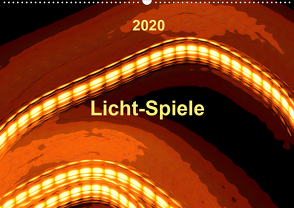 Licht-Spiele (Wandkalender 2020 DIN A2 quer) von Gaudig,  Marlise