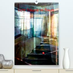 Licht-Träume im Raum (Premium, hochwertiger DIN A2 Wandkalender 2020, Kunstdruck in Hochglanz) von Scheffler,  Gertrud