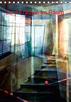 Licht-Träume im Raum (Tischkalender 2018 DIN A5 hoch) von Scheffler,  Gertrud
