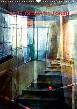 Licht-Träume im Raum (Wandkalender 2019 DIN A3 hoch) von Scheffler,  Gertrud