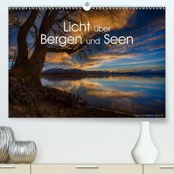 Licht über Bergen und Seen (Premium, hochwertiger DIN A2 Wandkalender 2021, Kunstdruck in Hochglanz) von Spörrer,  Stefan