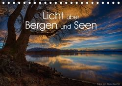 Licht über Bergen und Seen (Tischkalender 2018 DIN A5 quer) von Spörrer,  Stefan