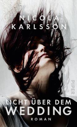 Licht über dem Wedding von Karlsson,  Nicola