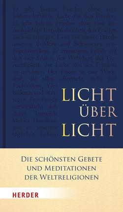 Licht über Licht von Homolka,  Walter, Kämpchen,  Martin, Krausen,  Halima, Scherer,  Burkhard, Schridde,  Katharina