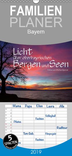 Licht über oberbayrischen Bergen und Seen – Familienplaner hoch (Wandkalender 2019 , 21 cm x 45 cm, hoch) von Spörrer,  Stefan