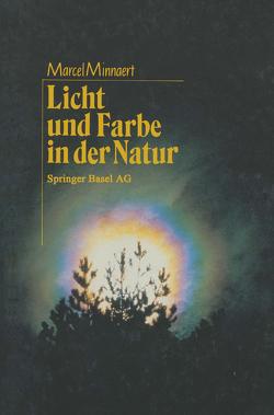 Licht und Farbe in der Natur von MINNAERT