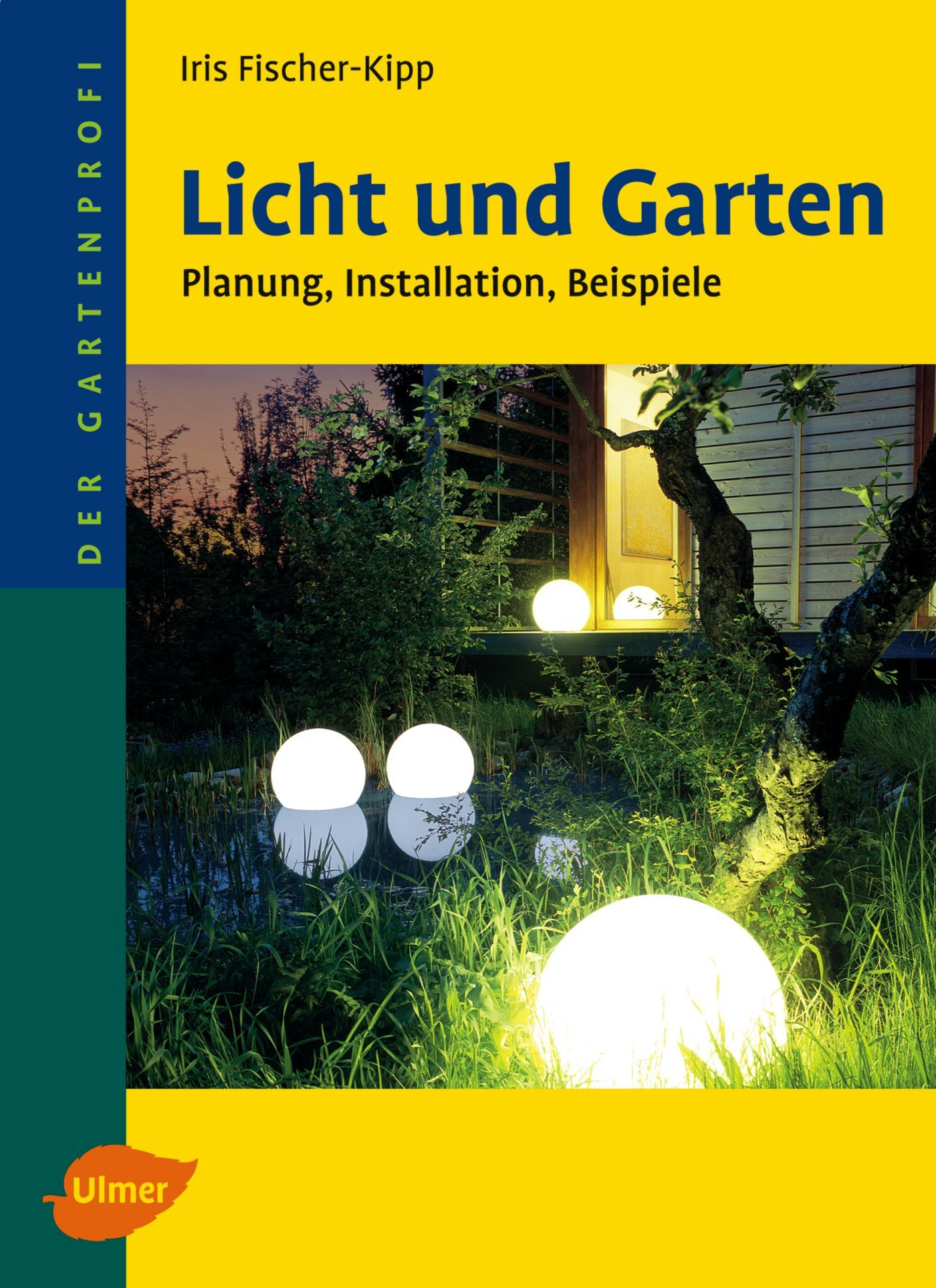 licht und garten von fischer kipp iris planung installation beispi. Black Bedroom Furniture Sets. Home Design Ideas