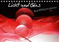 Licht und Glas – Neue Fotoimpressionen (Tischkalender 2019 DIN A5 quer) von Stark-Hahn,  Ilona