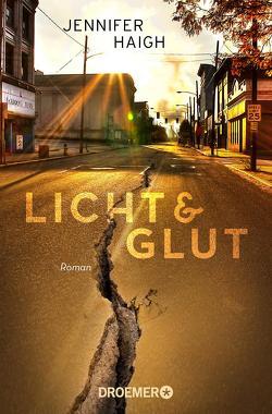 Licht und Glut von Gräbener-Müller,  Juliane, Haigh,  Jennifer