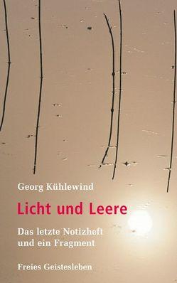 Licht und Leere von Böszörmenyi,  Laszlo, Kühlewind,  Annie, Kühlewind,  Georg